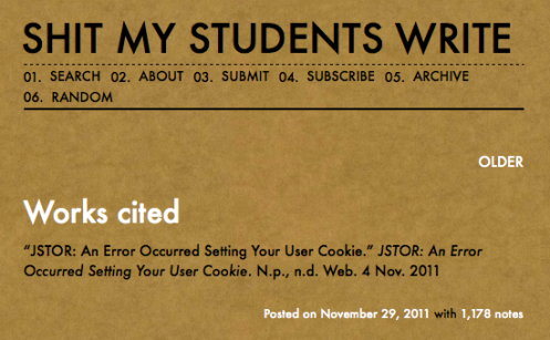"""Bad citation from the tumblr blog """"Shit my Students Write"""""""